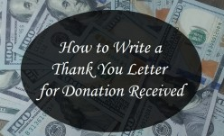 How to Write a Thank You Letter for Donation Received