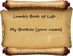 Do Not Be Deceived - 15 -  All Names are In The  Book