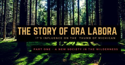 Ora Labora: A Lost Colony in Northern Michigan