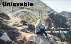 Five Ways for a Fatherless Daughter to Get Over Her Dad's Rejection
