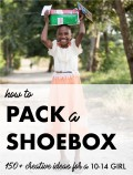 Operation Christmas: Child Shoebox Ideas for a 10 to 14-Year-Old Girl