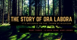 Ora Labora - A Lost Colony in Michigan's North - Part Three