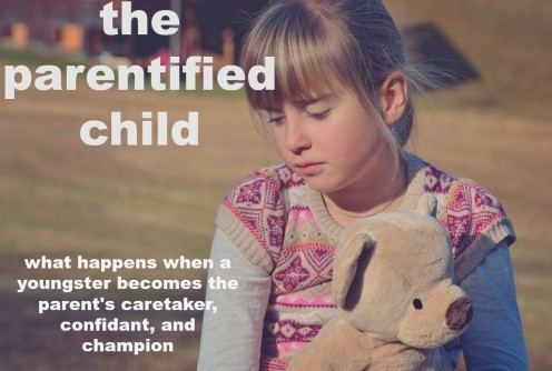 The Parentified Child: How It Contributes to a Depressed, Angry, and Resentful Adult