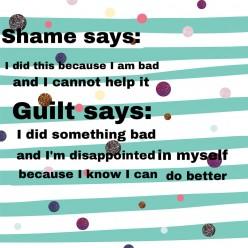 Turning Shame Into Guilt