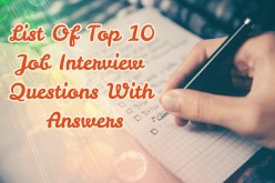 List of Top 10 Job Interview Questions With Answers