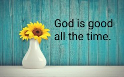 Is God Really Good All the Time?