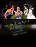My Short-Lived Life at Being Perfect - Teaser