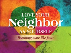 Love Your Neighbour as Yourself - Lover Neighbor