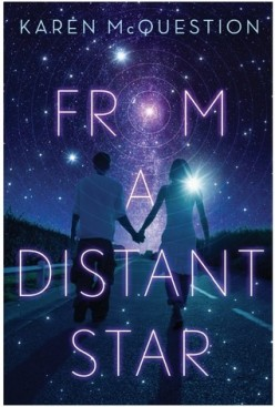 From a Distant Star: An Adorable Tale about a Teenage Girl on Road Trip With an Alien