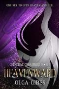 Book Review on Heavenward by Olga Gibbs
