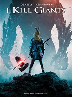 I Kill Giants: A Character Study About an Odd Girl Who May or May Not Be a Great Giant Killer
