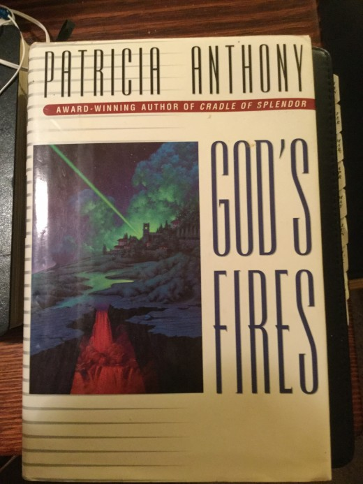 God's Fires by Patricia Anthony