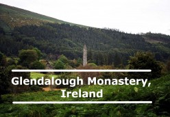 Best Things to See at Glendalough Monastery in Ireland