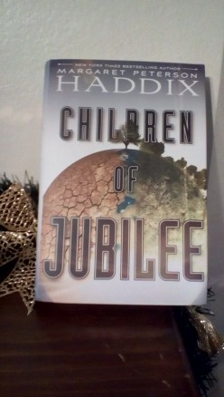 Children of Jubilee the Final Chapter in Margaret Peterson Haddix's Trilogy of The Children of Exile