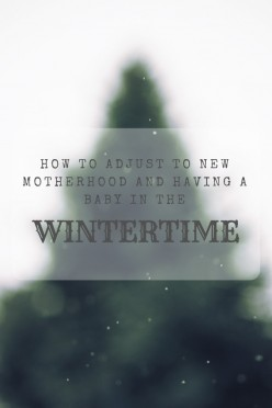 Things to Know When You Have a Newborn in the Winter