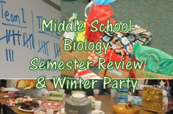 Middle School Biology Semester Review and Winter Party Lesson