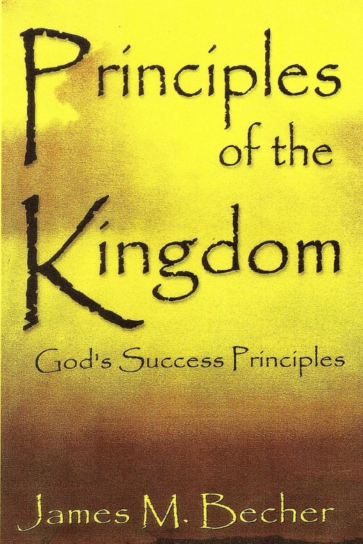 Principles of the Kingdom (God's Success Principles)