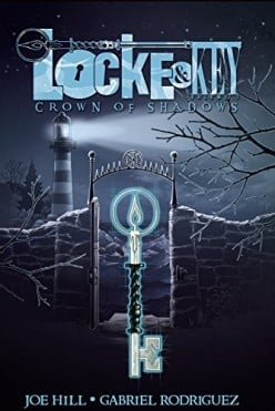Lock and Key Vol. 3 - Crown of Shadows: A Great Continuation of This Wonderful Dark Fantasy