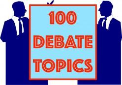 100 Good Debate Topics