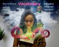 6 Classroom Strategies to Teach Vocabulary to English Language Learners