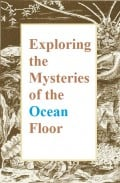 Top 10 Interesting and Fun Facts About the Ocean Floor