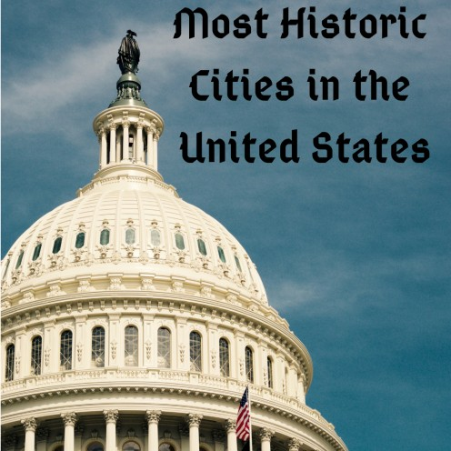 The 20 Most Historic Cities in the United States