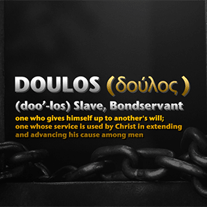 Every one is a slave, I choose to serve Jesus.