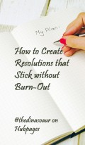 How to Create Resolutions That Stick Without Burn-out