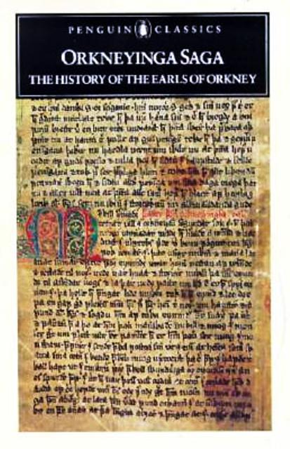 Orkneyinga Saga, of the Earls of Orkney told in Old Norse, translated into modern Icelandic and modern English