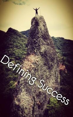 Defining Success, a Poem