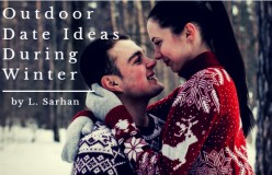 Outdoor Date Ideas During Winter