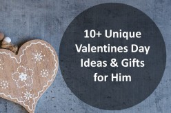 10+ Unique Valentines Day Ideas & Gifts for Him