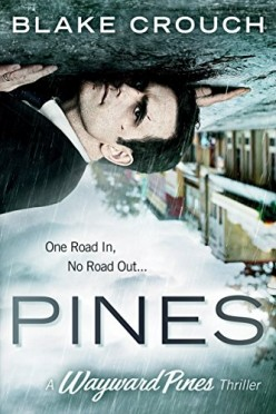 Pines: A Twilight Zone Like Tale That Is Totally Worth the Read