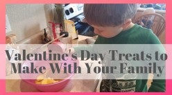 Valentine's Day Treats to Make With Your Family