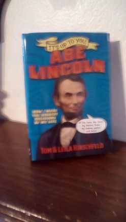 Abraham Lincoln Explored in Historical Biography Mixed with Creative Humor for Young Readers