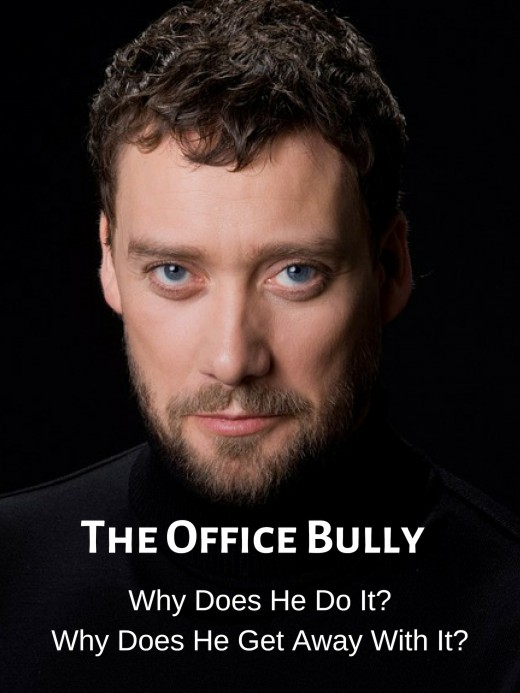 The workplace bully may be highly charismatic, but behind his charming smile, he is a master manipulator.
