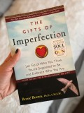 An Analysis of Brene Brown's Bestselling Book the Gifts of Imperfection