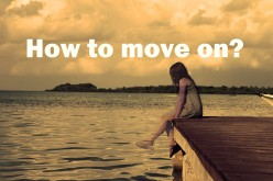 10 Simple and Easy Steps to Move On