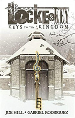 Locke and Key Vol 4 - Keys to The Kingdom: A Fantastical Dark Fantasy That Can't Be Missed.
