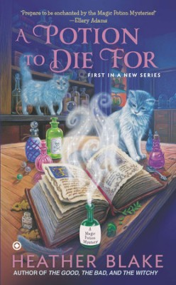 Book Review: A Potion to Die For by Heather Blake