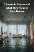 What Do Rooms in Houses Mean in Dreams?