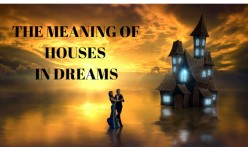 What Do Houses Mean in Dreams?