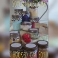 Hooked on Soy ~ My Candle Addiction