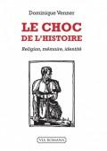 Le Choc de l'Histoire: The Written Spoken Word
