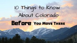 10 Things You Better Know About Colorado Before You Move There