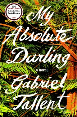 My Absolute Darling: Beautiful, Terrifying, and Unsettling