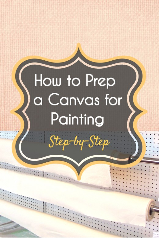 How to Prepare a Canvas for Painting Step-by-Step | FeltMagnet