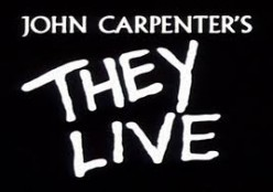 John Carpenter's They Live (1988): A Movie Review