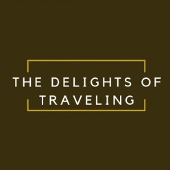 The Delights of Traveling: Stepping out of Your Comfort Zone