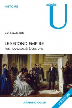 Le Second Empire: Politique, Société, Culture, Review